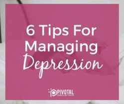 6 tips for managing depression