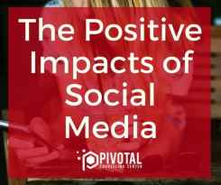 The positive impacts of social media